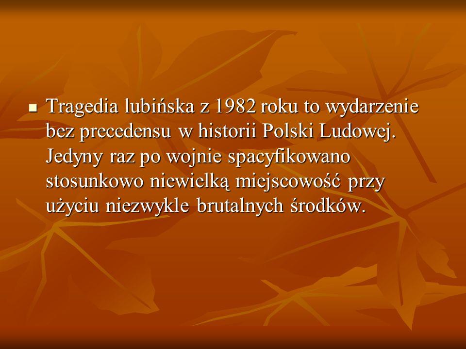 Tragedia lubińska z 1982 roku to wydarzenie bez precedensu w historii Polski Ludowej.