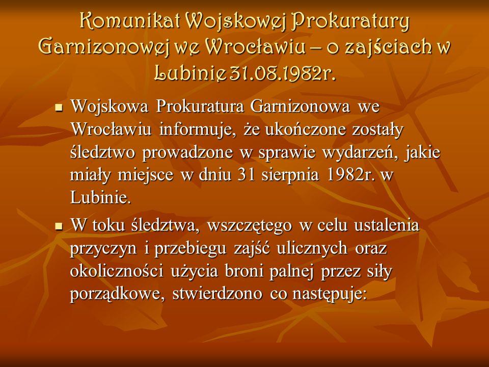 Komunikat Wojskowej Prokuratury Garnizonowej we Wrocławiu – o zajściach w Lubinie 31.08.1982r.