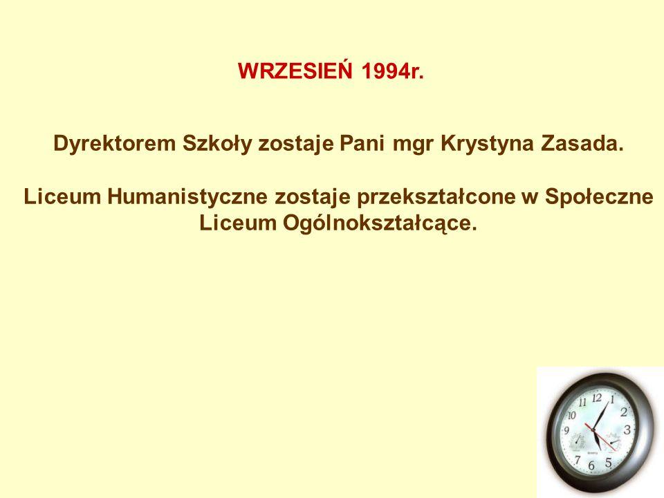 Dyrektorem Szkoły zostaje Pani mgr Krystyna Zasada.