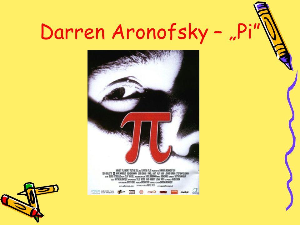 "Darren Aronofsky – ""Pi"