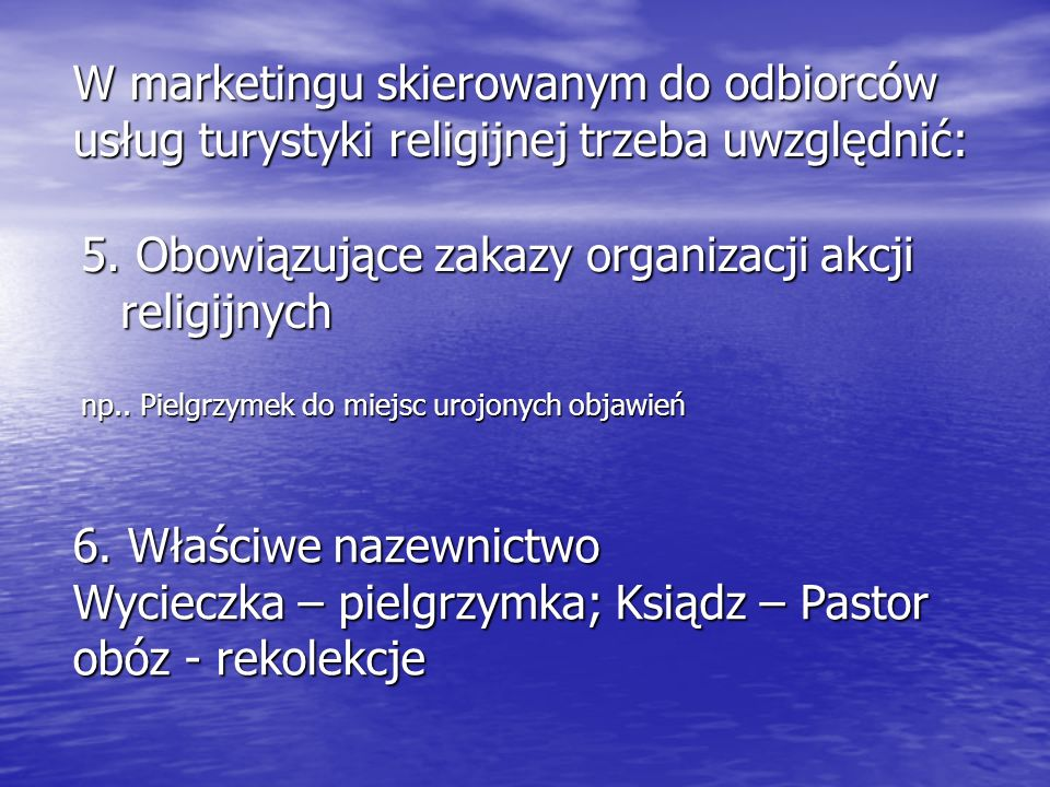 5. Obowiązujące zakazy organizacji akcji religijnych
