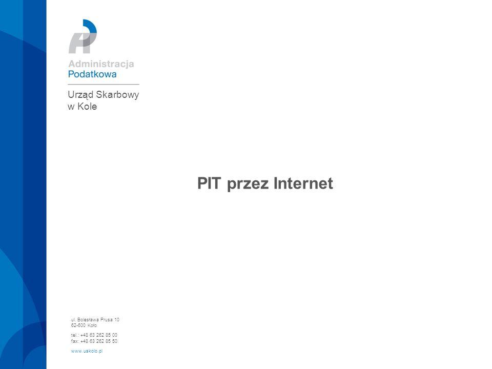 PIT przez Internet Urząd Skarbowy w Kole ul. Bolesława Prusa 10