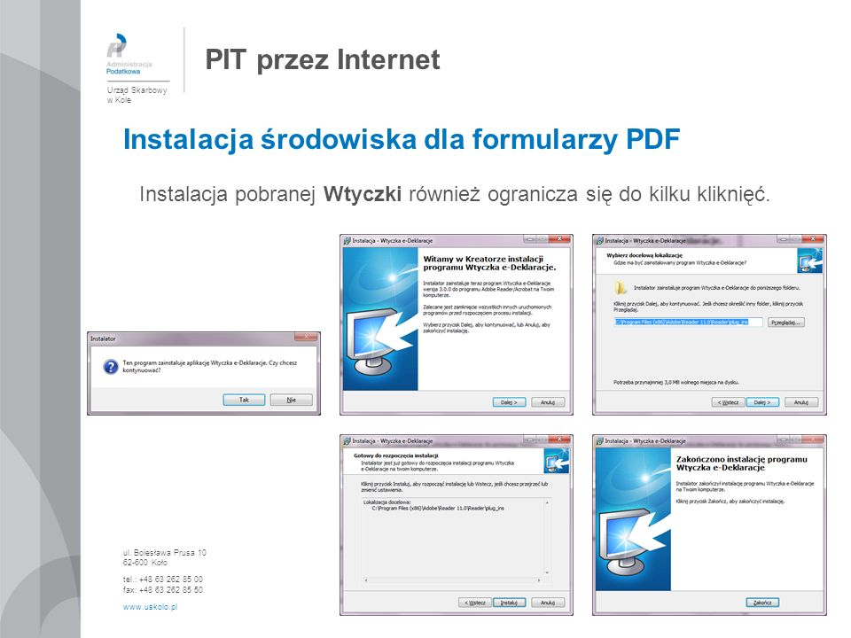 Instalacja pobranej Wtyczki również ogranicza się do kilku kliknięć.