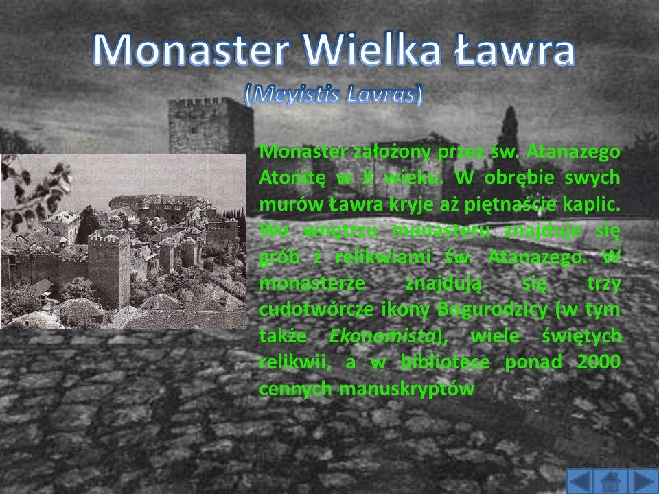 Monaster Wielka Ławra (Meyistis Lavras)