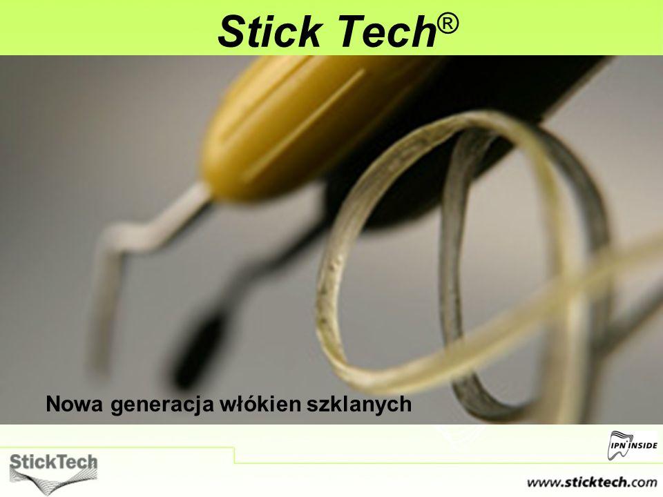 Stick Tech® Nowa generacja włókien szklanych