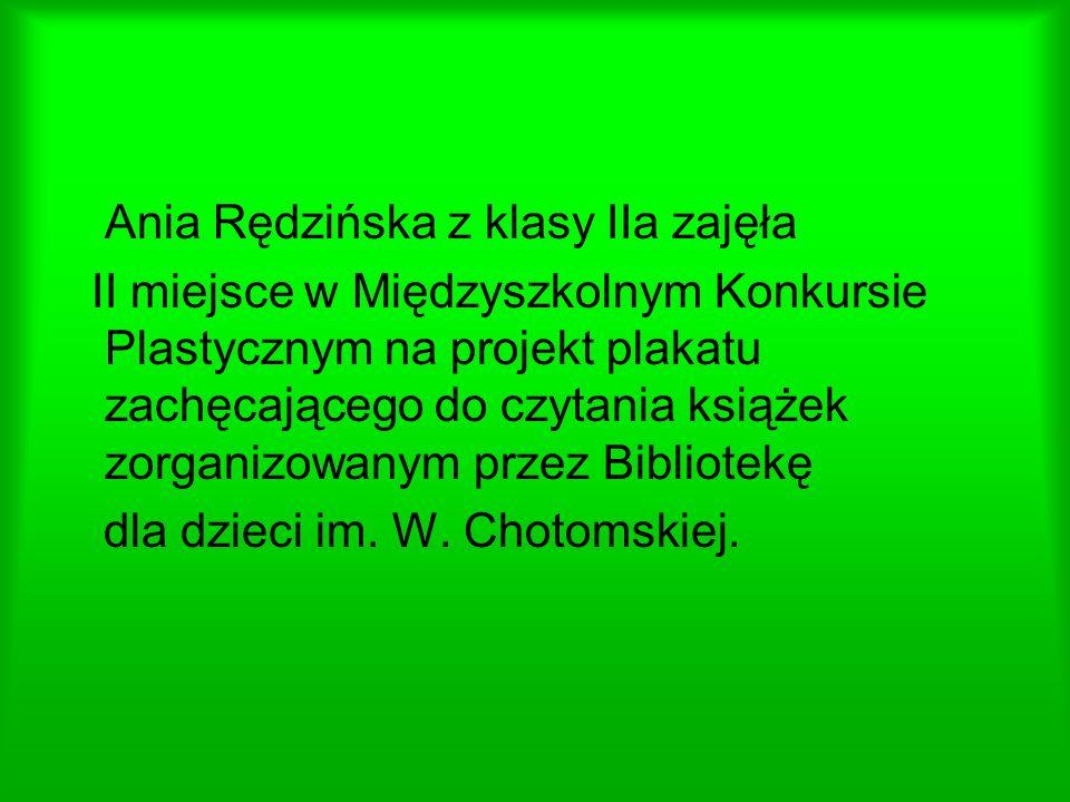 Ania Rędzińska z klasy IIa zajęła