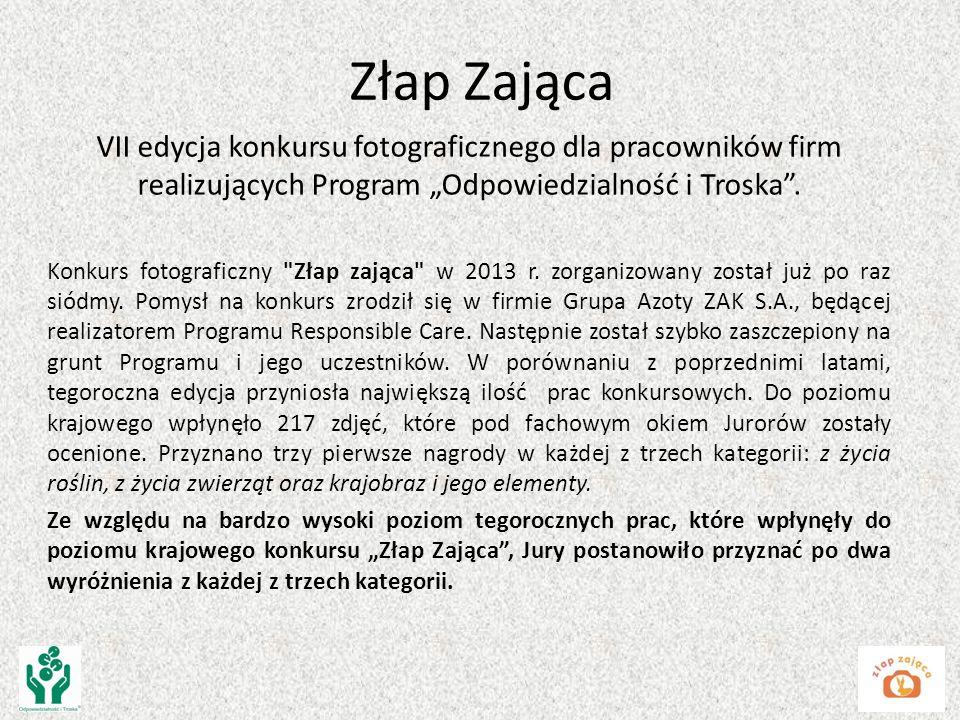 """Złap Zająca VII edycja konkursu fotograficznego dla pracowników firm realizujących Program """"Odpowiedzialność i Troska ."""