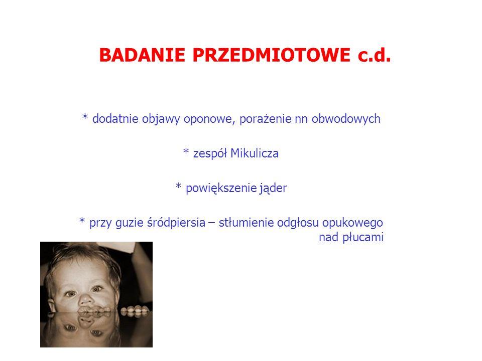 BADANIE PRZEDMIOTOWE c.d.