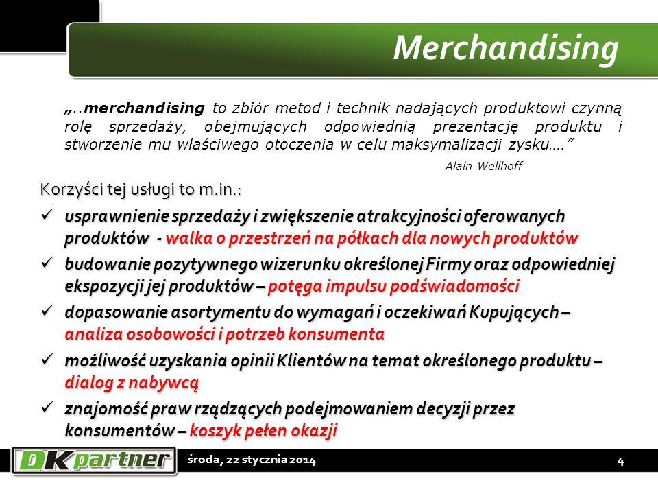 Merchandising Korzyści tej usługi to m.in.: