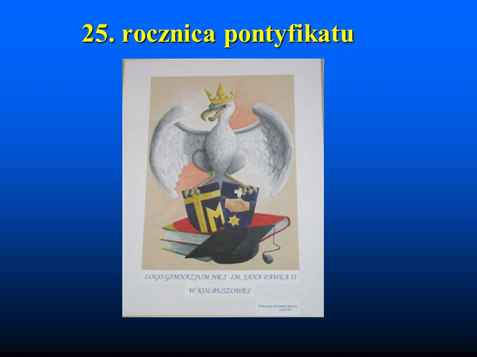 25. rocznica pontyfikatu