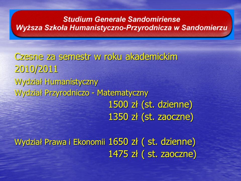 Czesne za semestr w roku akademickim 2010/2011