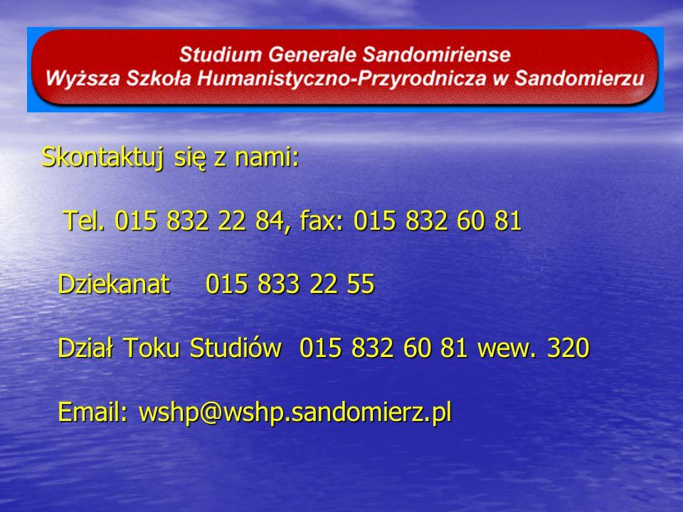 Skontaktuj się z nami: Dziekanat 015 833 22 55