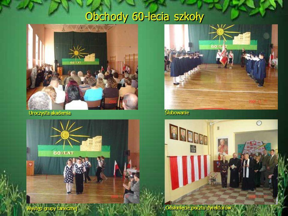 Obchody 60-lecia szkoły Uroczysta akademia Ślubowanie