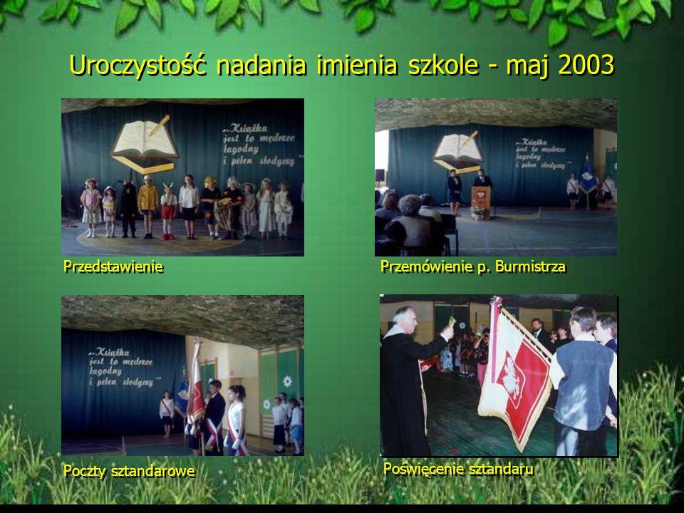 Uroczystość nadania imienia szkole - maj 2003