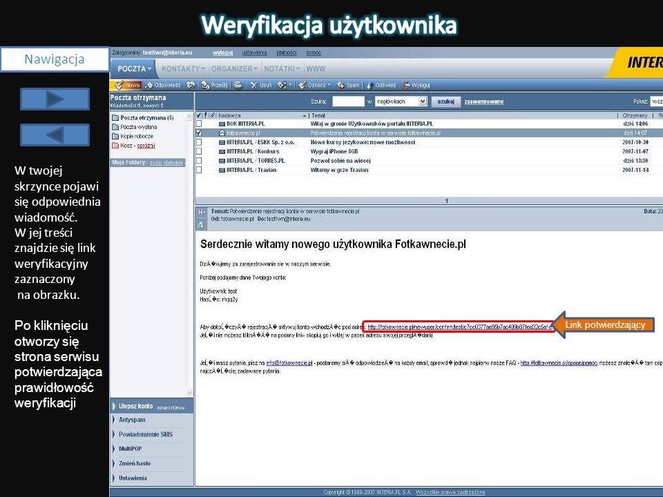 NawigacjaW twojej skrzynce pojawi się odpowiednia wiadomość. W jej treści znajdzie się link weryfikacyjny zaznaczony na obrazku.