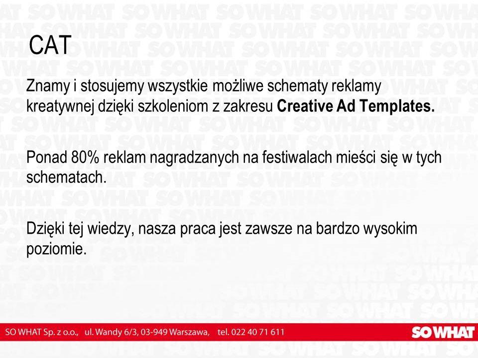 CAT Znamy i stosujemy wszystkie możliwe schematy reklamy kreatywnej dzięki szkoleniom z zakresu Creative Ad Templates.