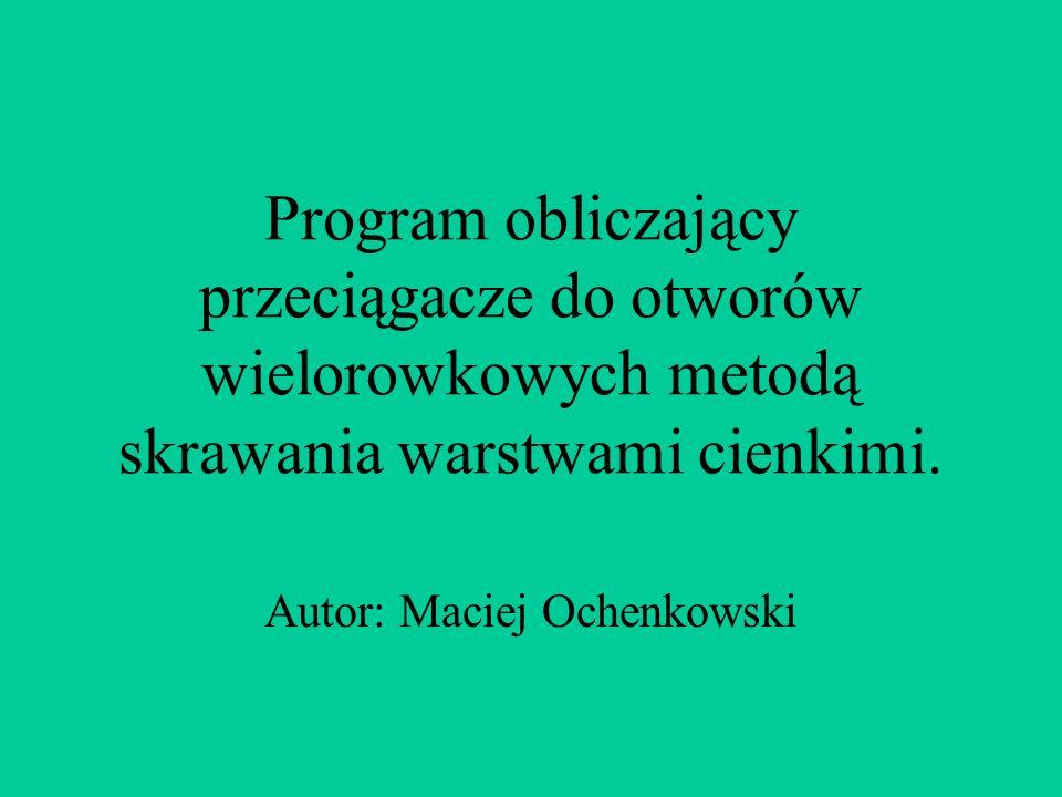 Autor: Maciej Ochenkowski
