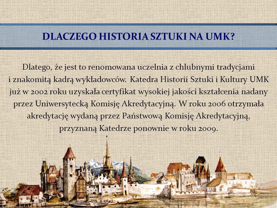 DLACZEGO HISTORIA SZTUKI NA UMK