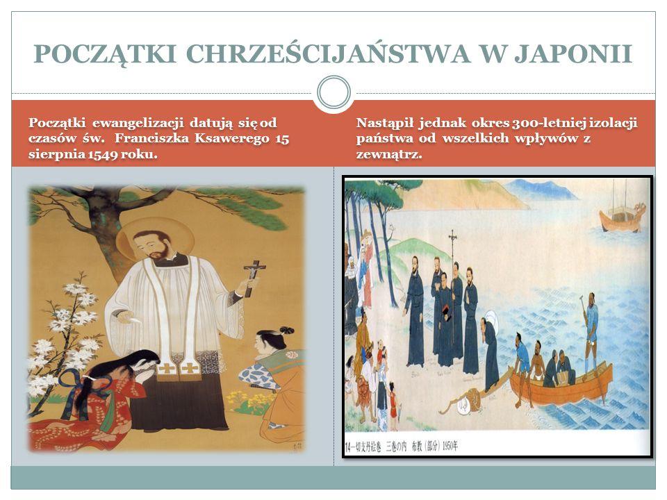 POCZĄTKI CHRZEŚCIJAŃSTWA W JAPONII