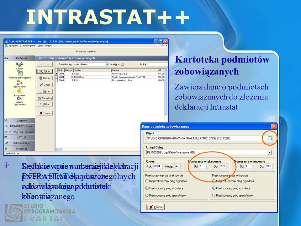 INTRASTAT++ Kartoteka podmiotów zobowiązanych