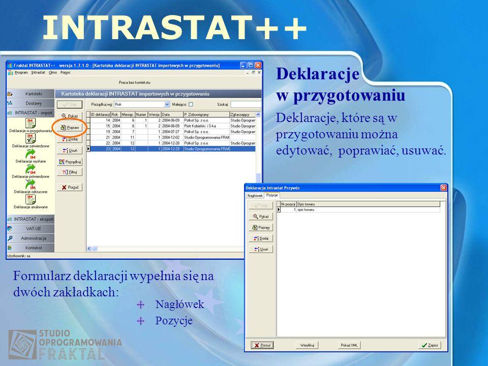 INTRASTAT++ Deklaracje w przygotowaniu