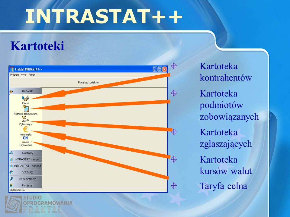 INTRASTAT++ Kartoteki Kartoteka kontrahentów