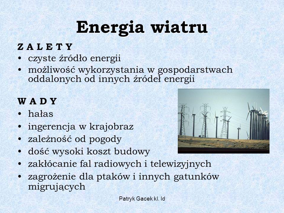 Energia wiatru Z A L E T Y czyste źródło energii