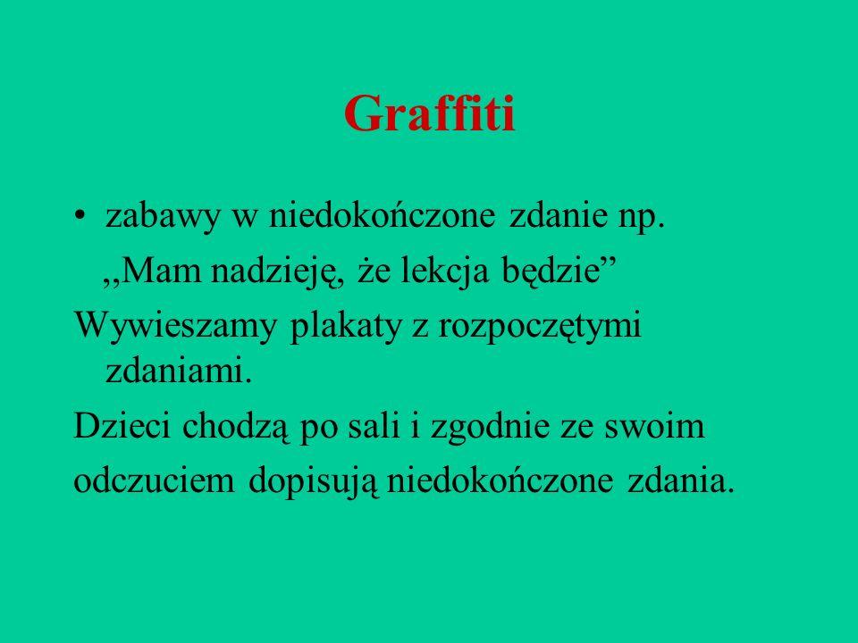 Graffiti zabawy w niedokończone zdanie np.