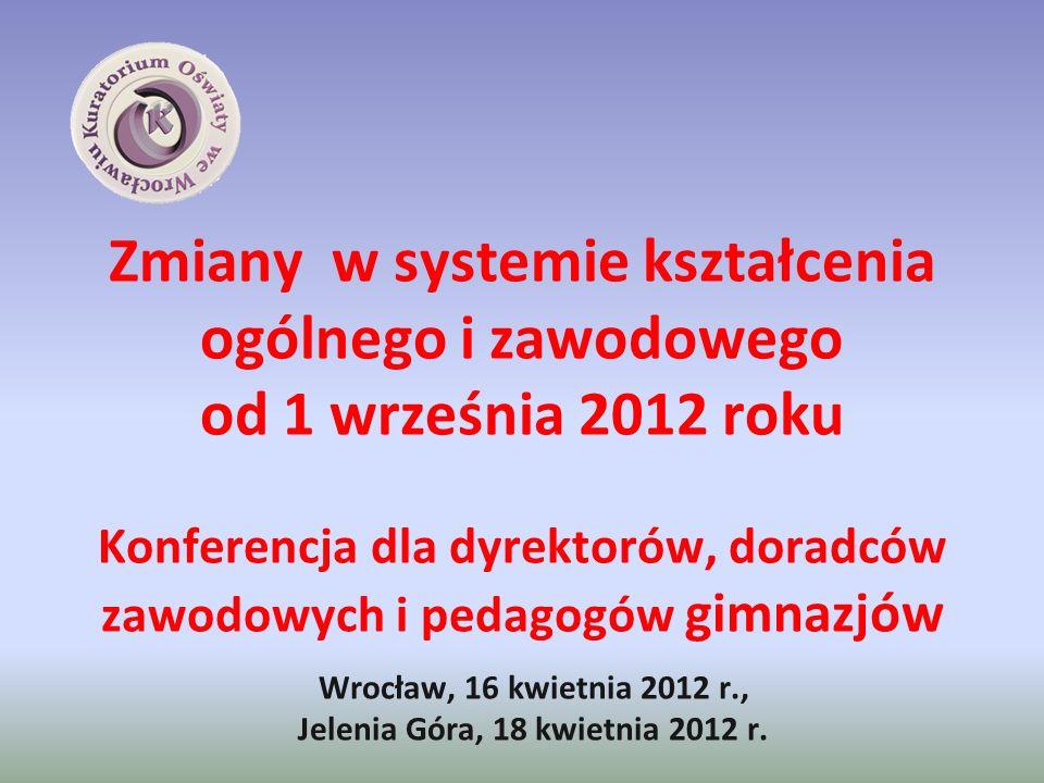 Wrocław, 16 kwietnia 2012 r., Jelenia Góra, 18 kwietnia 2012 r.