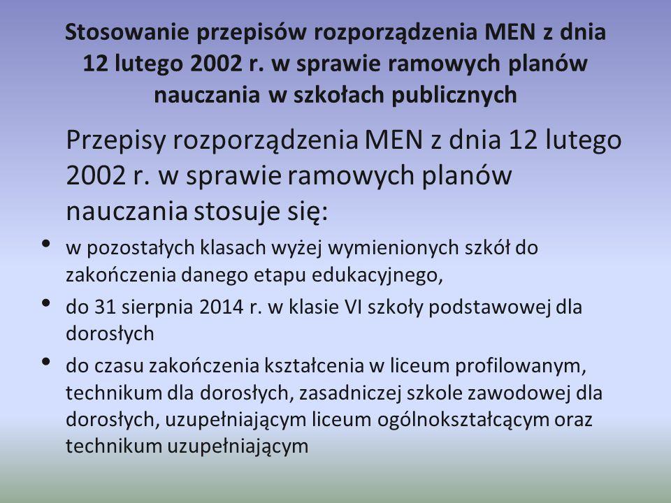 Stosowanie przepisów rozporządzenia MEN z dnia 12 lutego 2002 r