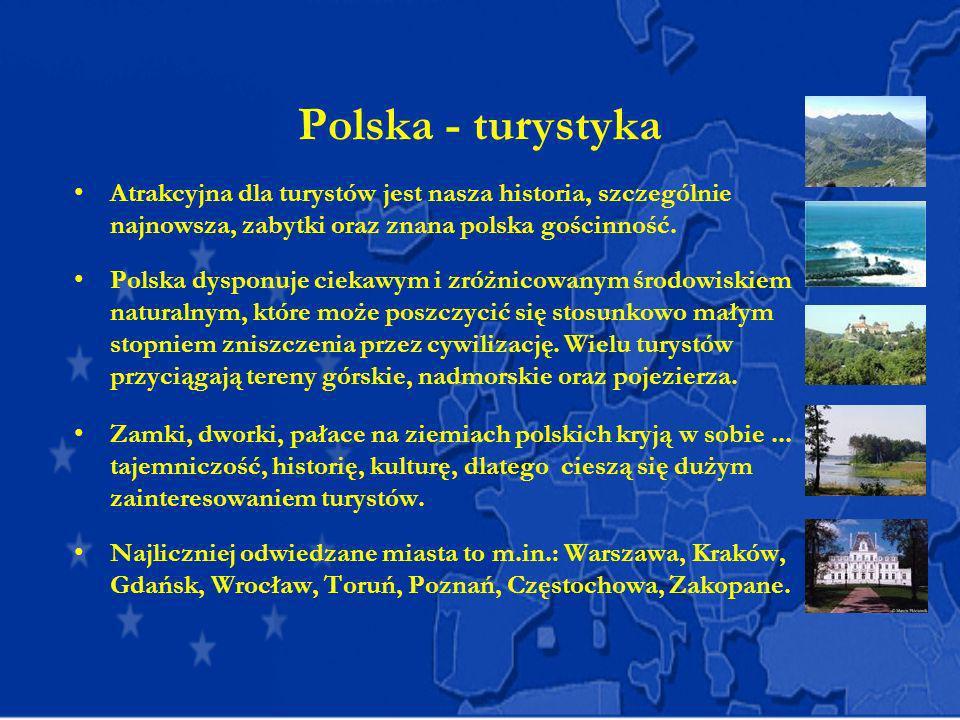 Polska - turystykaAtrakcyjna dla turystów jest nasza historia, szczególnie najnowsza, zabytki oraz znana polska gościnność.