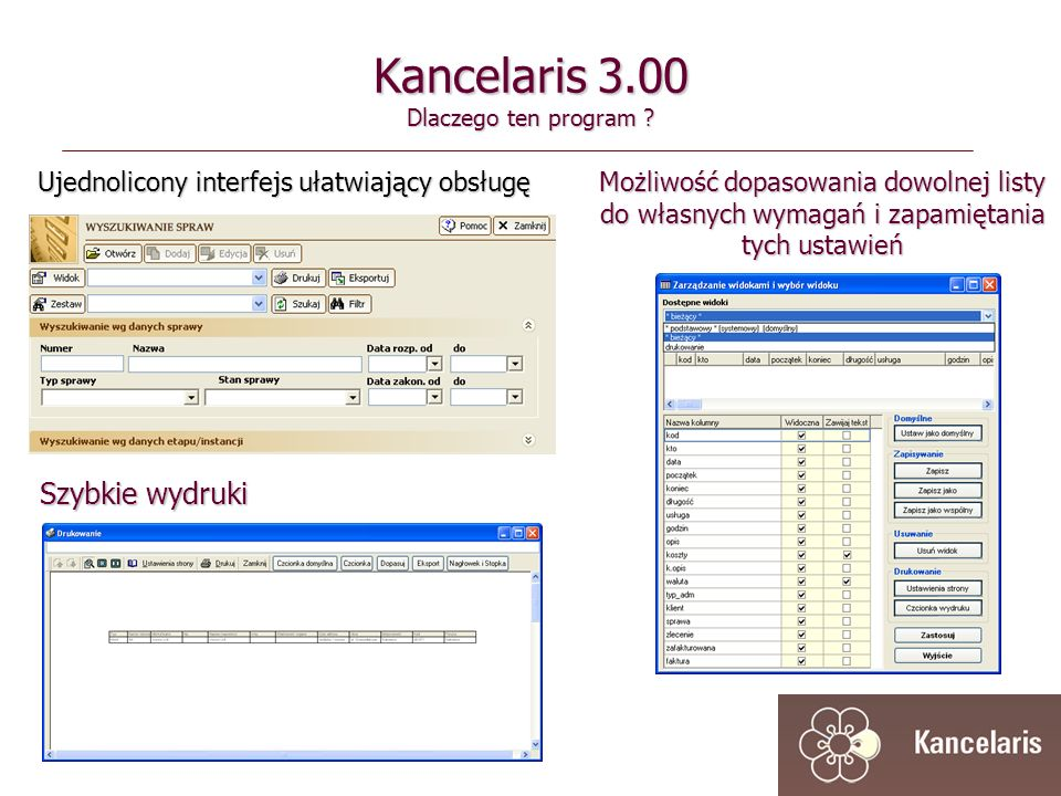Kancelaris 3.00 Dlaczego ten program