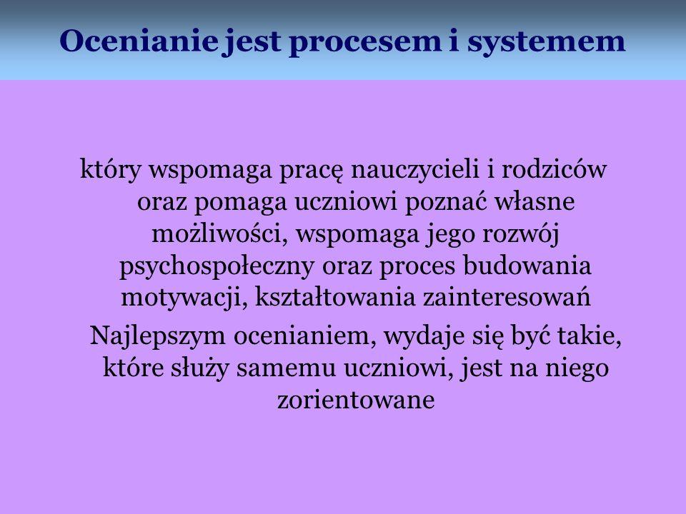 Ocenianie jest procesem i systemem