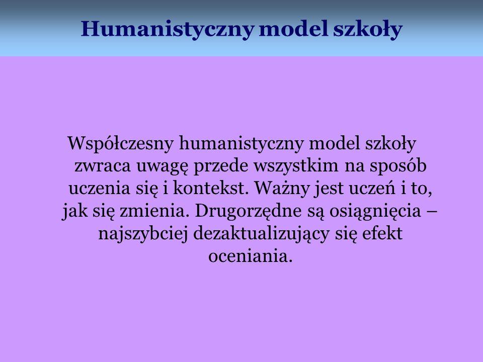 Humanistyczny model szkoły
