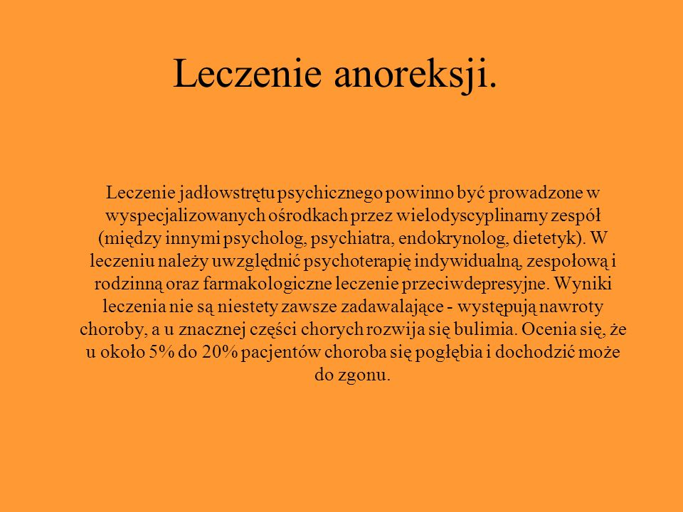 Leczenie anoreksji.