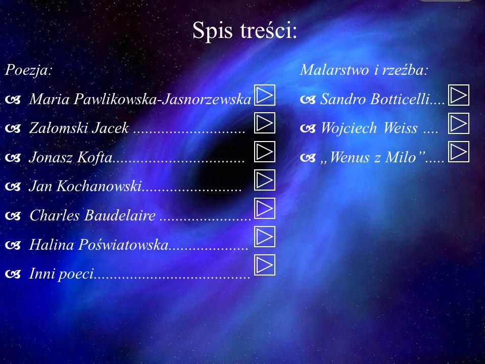 Spis treści: Poezja: Maria Pawlikowska-Jasnorzewska