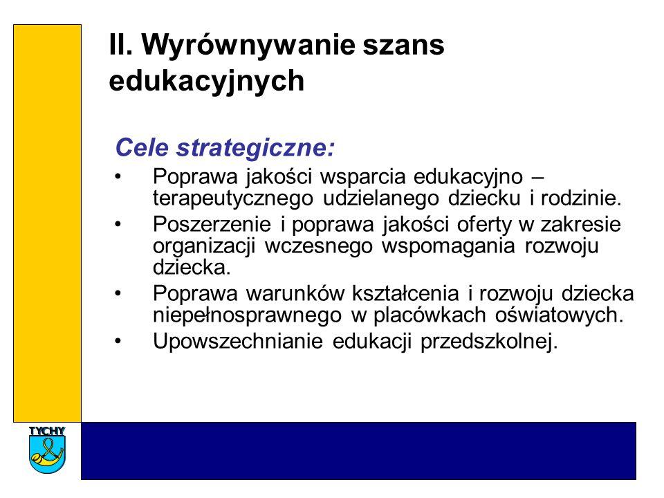 II. Wyrównywanie szans edukacyjnych