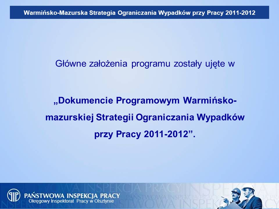 Główne założenia programu zostały ujęte w