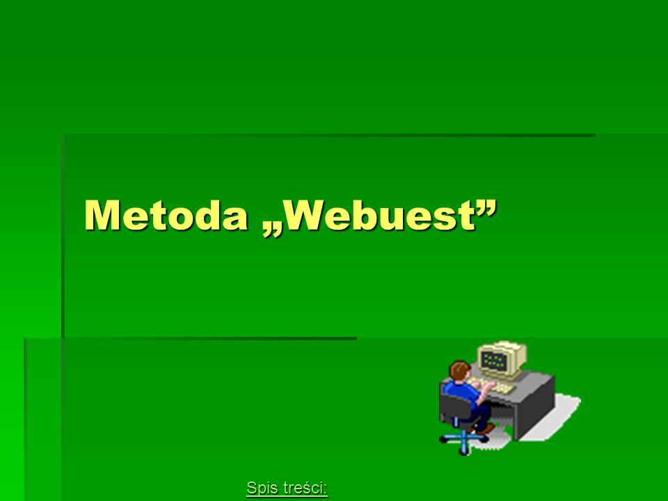 """Metoda """"Webuest Spis treści:"""