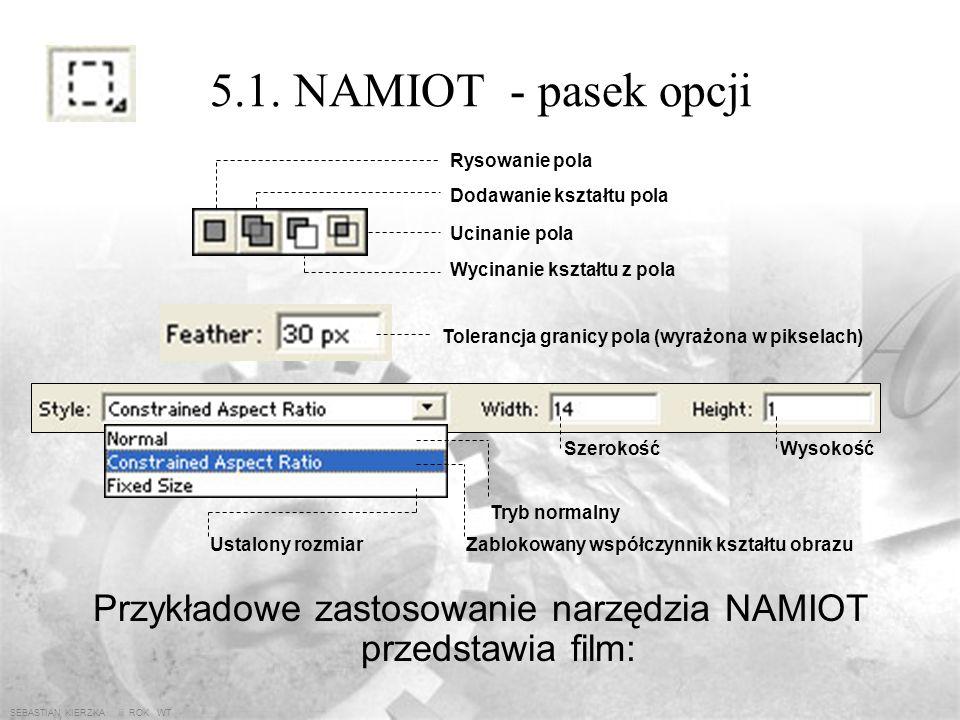 Przykładowe zastosowanie narzędzia NAMIOT przedstawia film: