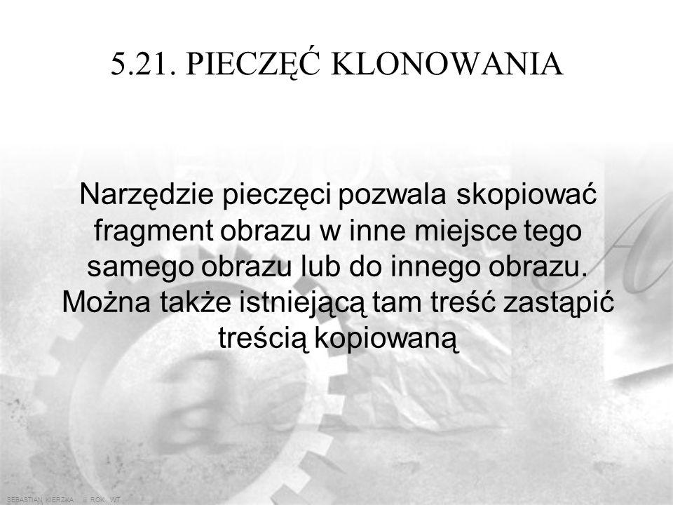 5.21. PIECZĘĆ KLONOWANIA