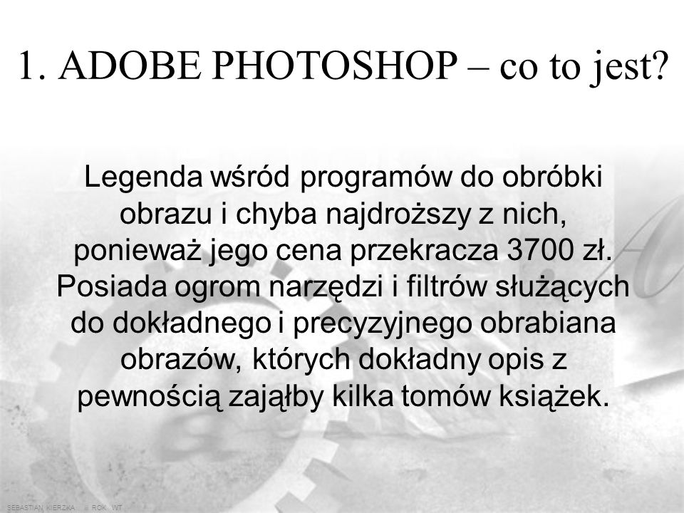 1. ADOBE PHOTOSHOP – co to jest