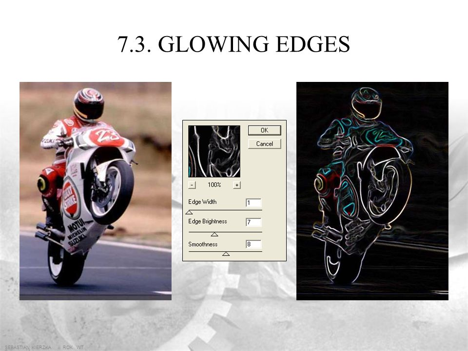 7.3. GLOWING EDGES SEBASTIAN KIERZKA iii ROK WT