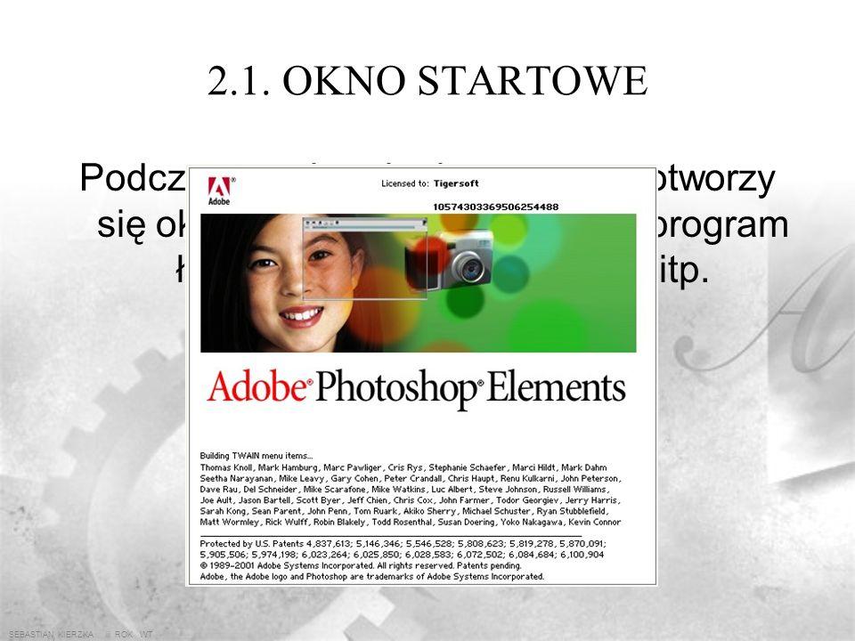 2.1. OKNO STARTOWE Podczas uruchamiania programu otworzy się okno startowe wraz z którym program ładuje biblioteki, filtry, efekty itp.