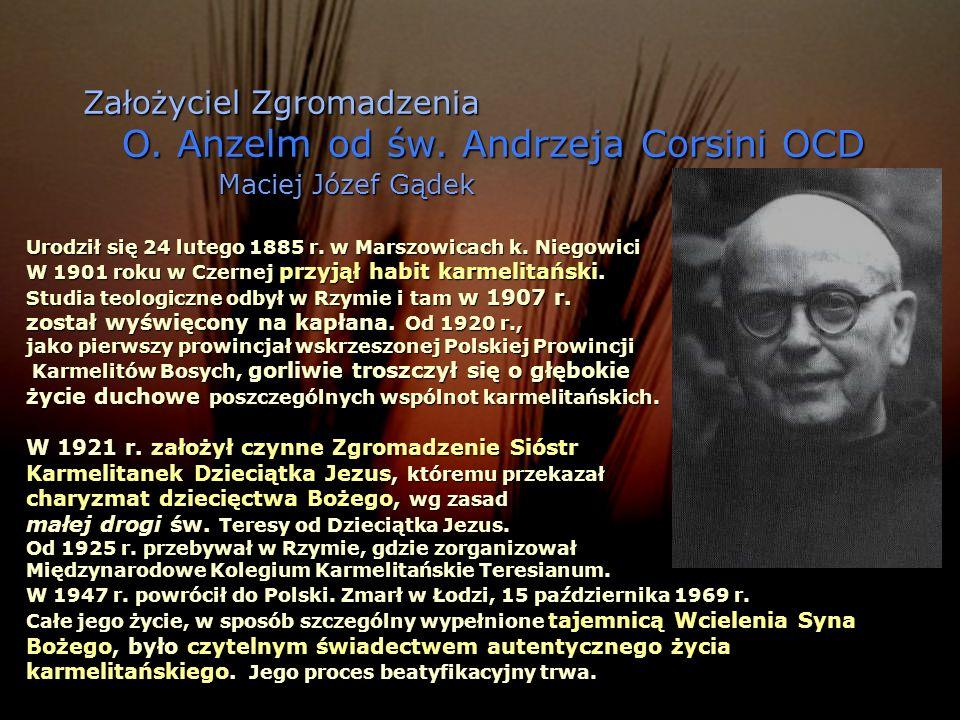 Maciej Józef Gądek Założyciel Zgromadzenia