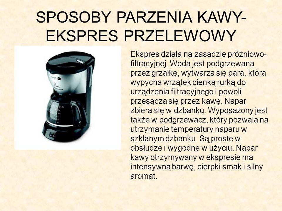 SPOSOBY PARZENIA KAWY- EKSPRES PRZELEWOWY