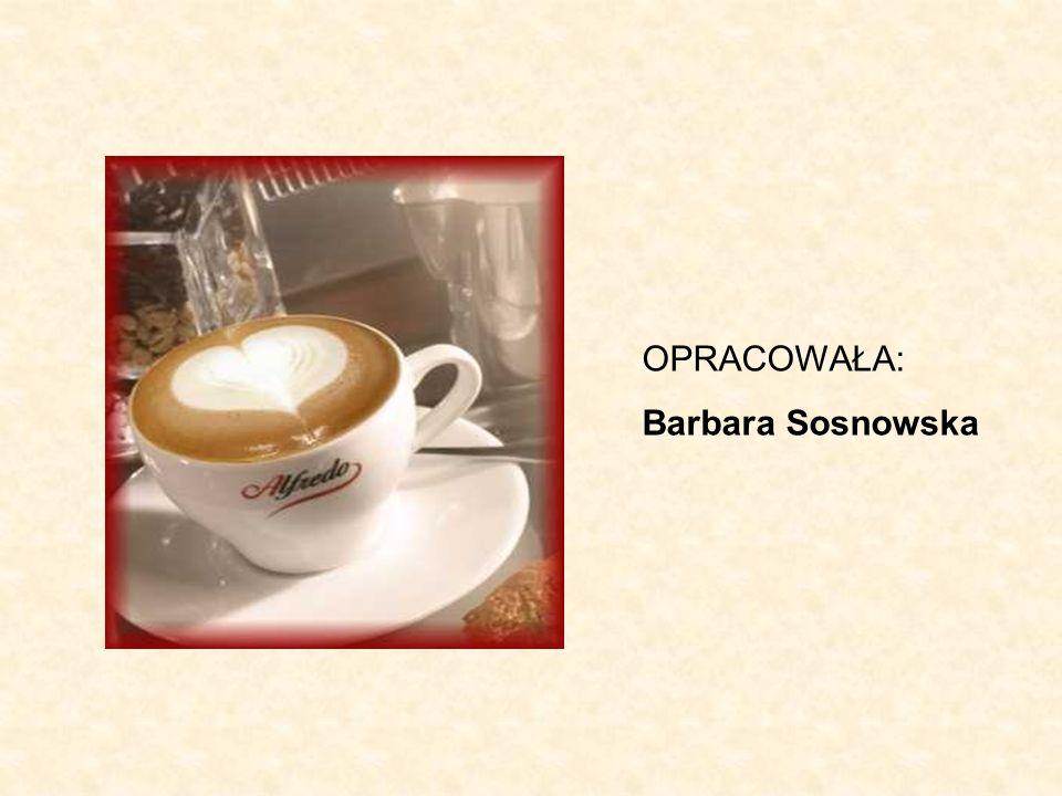 OPRACOWAŁA: Barbara Sosnowska