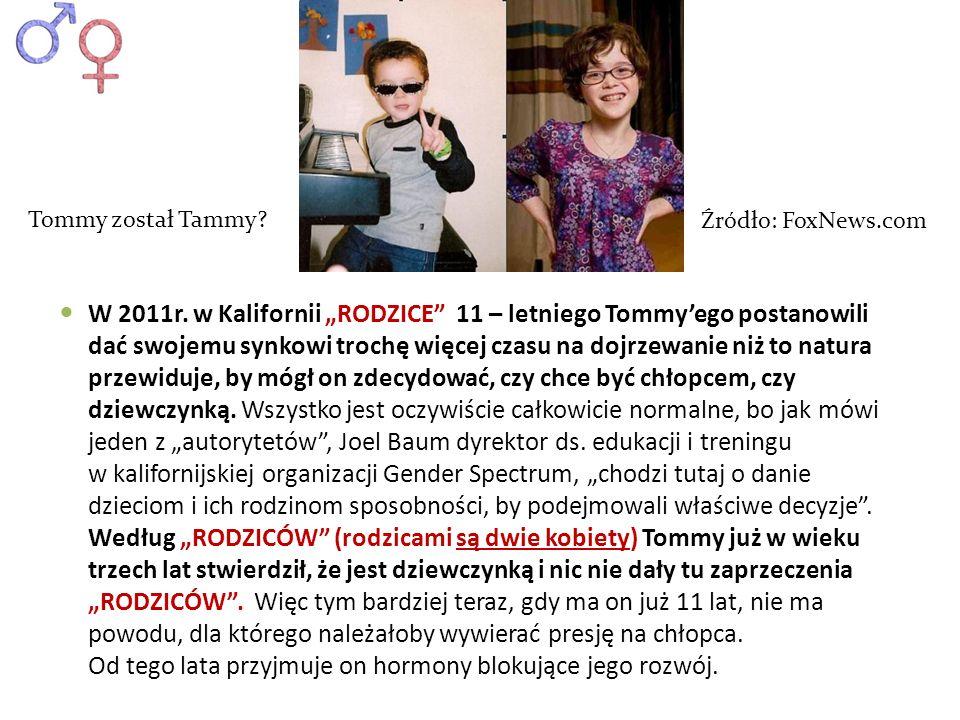 Tommy został Tammy Źródło: FoxNews.com.