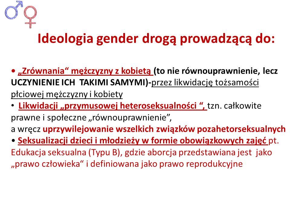 Ideologia gender drogą prowadzącą do: