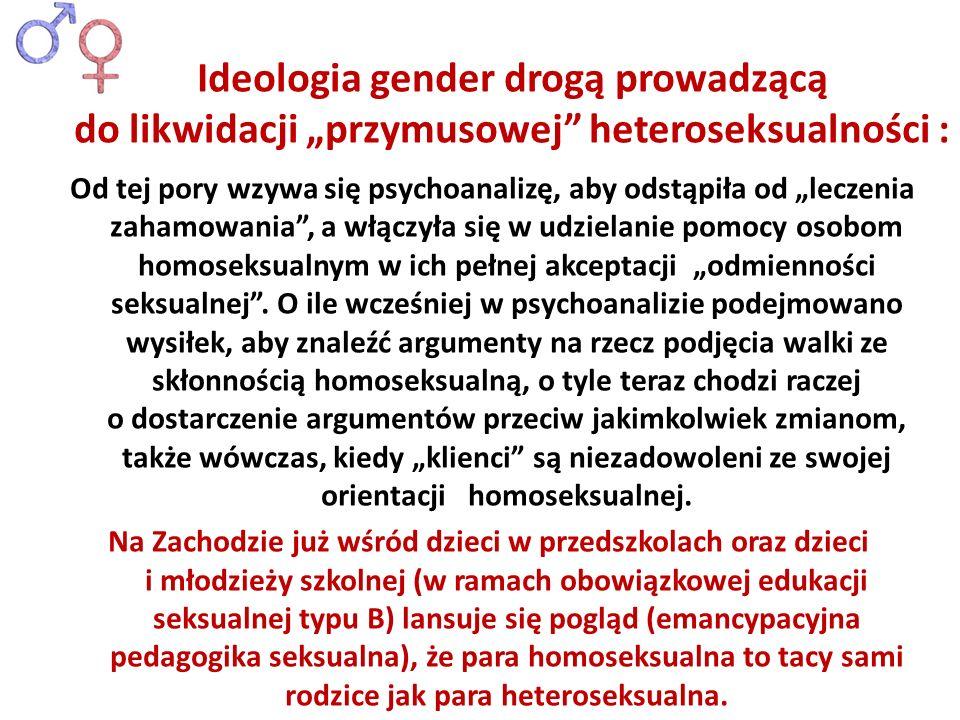 """Ideologia gender drogą prowadzącą do likwidacji """"przymusowej heteroseksualności :"""